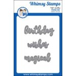 Whimsy Birthday, Wishes & Magical die set